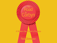 The Road To Corbyn - A Modern-Day Pilgrim's Progress